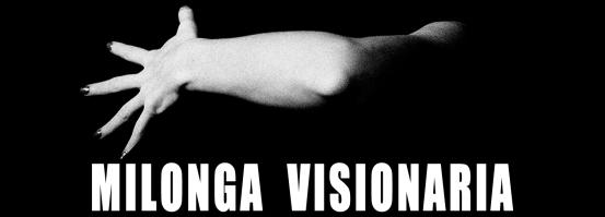 milonga visionaria